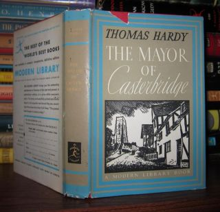 THE MAYOR OF CASTERBRIDGE. Thomas Hardy