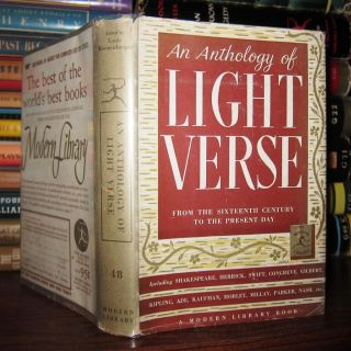 AN ANTHOLOGY OF LIGHT VERSE. Louis - Shakespeare Kronenberger, Nash, Parker, Millay, Morley,...