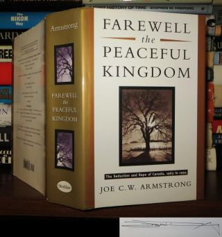 FAREWELL THE PEACEFUL KINGDOM Signed 1st. Joe C. W. Armstrong
