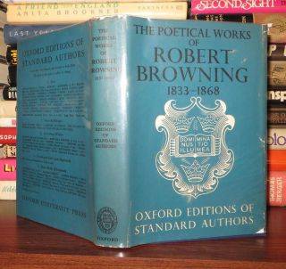 THE POETICAL WORKS OF ROBERT BROWNING Complete from 1833 to 1868 and the Shorter Poems...