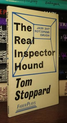 THE REAL INSPECTOR HOUND. Tom Stoppard