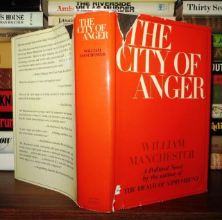 THE CITY OF ANGER. William Manchester