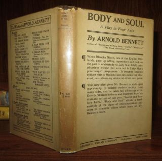 BODY AND SOUL A Play in Four Acts. Arnold Bennett