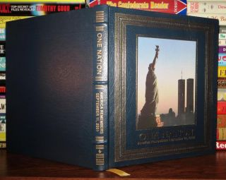 ONE NATION : ONE NATION AMERICA REMEMBERS SEPTEMBER 11, 2001 Easton Press