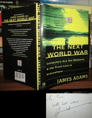 THE NEXT WORLD WAR Signed 1st. James Adams