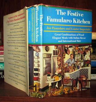 THE FESTIVE FAMULARO KITCHEN Great Combinations of Food Elegant Meals with Italian Flavor and...