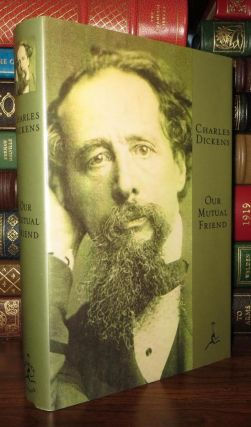 OUR MUTUAL FRIEND Modern Library. Charles Dickens