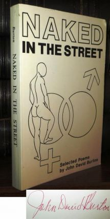 NAKED IN THE STREET : Signed 1st. John David Burton