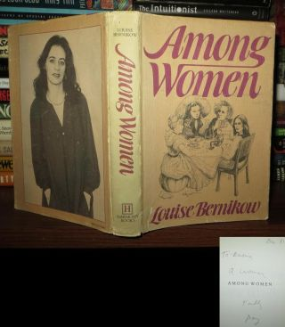 AMONG WOMEN Signed 1st. Louise Bernikow