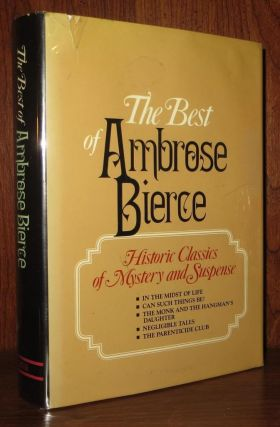 THE BEST OF AMBROSE BIERCE. Ambrose Bierce