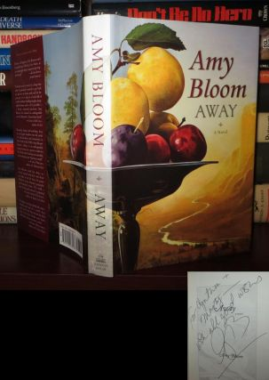 AWAY Signed 1st. Amy Bloom