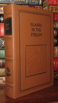 ISLANDS IN THE STREAM Easton Press. Ernest Hemingway