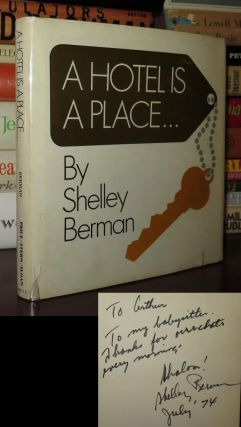 A HOTEL IS A PLACE ... Signed 1st. Shelley Berman