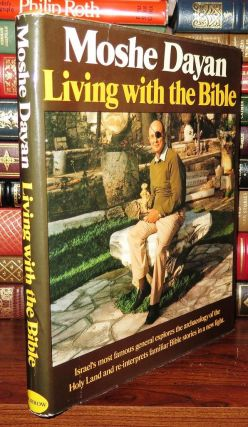 LIVING WITH THE BIBLE. Moshe Dayan, Gemma Levine Ill