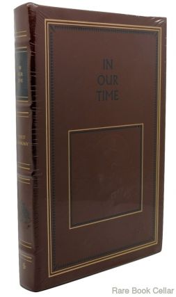 IN OUR TIME Easton Press. Ernest Hemingway