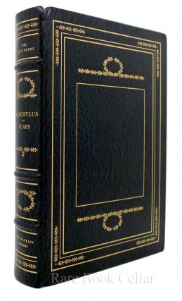 THE COMPLETE PLAYS OF AESCHYLUS Franklin Library Great Books of the Western World. Aeschylus