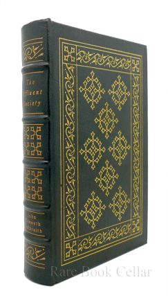 AFFLUENT SOCIETY Easton Press. John Kenneth Galbraith