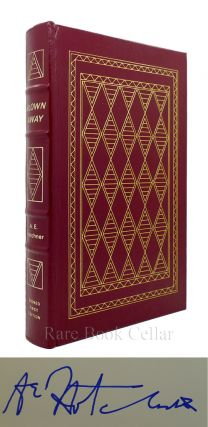BLOWN AWAY : Signed Easton Press. A. E. Hotchner