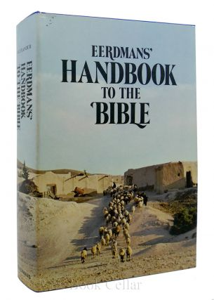 EERDMANS HANDBOOK TO THE BIBLE. Patricia Alexander David Alexander