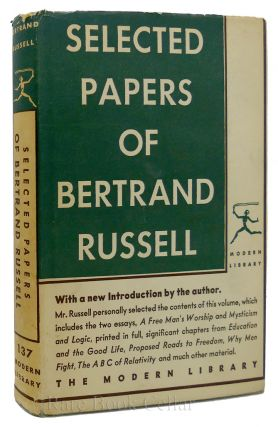 SELECTED PAPERS OF BERTRAND RUSSELL. Bertrand Russell