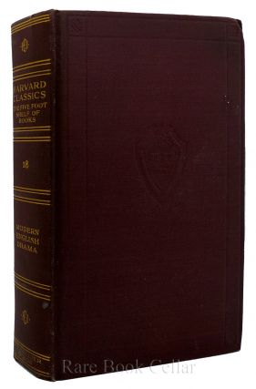 HARVARD CLASSICS: VOLUME 18 Modern English Drama. Richard Brinsley Sheridan John Dryden, Oliver...