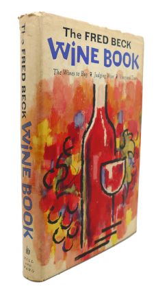 THE FRED BECK WINE BOOK. Fred Beck