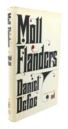 THE FORTUNES AND MISFORTUNES OF THE FAMOUS MOLL FLANDERS & C. Daniel Defoe