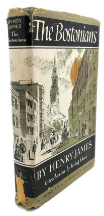 THE BOSTONIANS : A Novel. Henry James