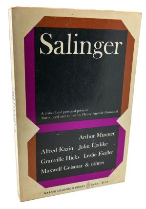 SALINGER : A Critical and Personal Portrait. J. D. Salinger Henry Anatole Grunwald, Maxwell...
