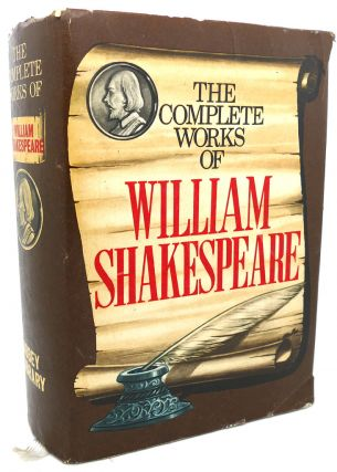 THE COMPLETE WORKS OF WILLIAM SHAKESPEARE. William Shakespeare