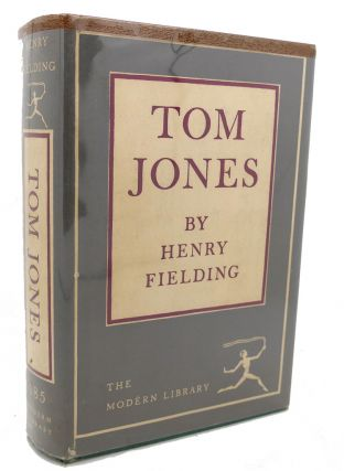 TOM JONES : A Foundling. Henry Fielding