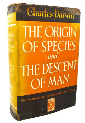 THE ORIGIN OF SPECIES, THE DESCENT OF MAN. Charles Darwin