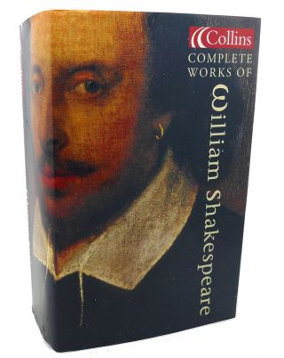 COLLINS COMPLETE WORKS OF WILLIAM SHAKESPEARE. William Shakespeare