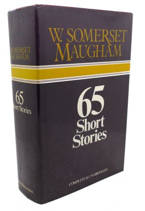 65 SHORT STORIES. W. Somerset Maugham