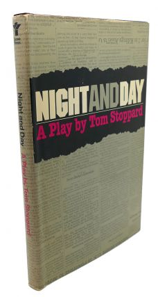 NIGHT AND DAY : A Play. Tom Stoppard
