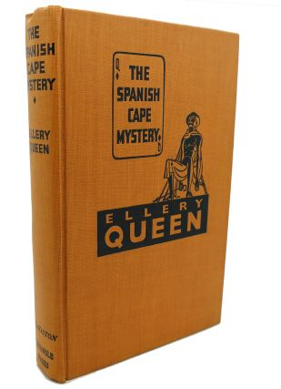 THE SPANISH CAPE MYSTERY. Ellery Queen