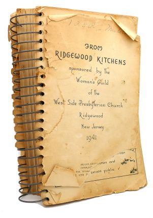 FROM RIDGEWOOD KITCHENS : Sponsored by the Woman's Guild of the West Side Presbyterian Church