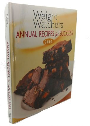 WEIGHT WATCHERS ANNUAL RECIPES FOR SUCCESS - 2003