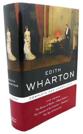 EDITH WHARTON : Five Novels. Edith Wharton