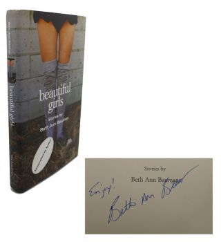 BEAUTIFUL GIRLS : Signed 1st. Beth Ann Bauman