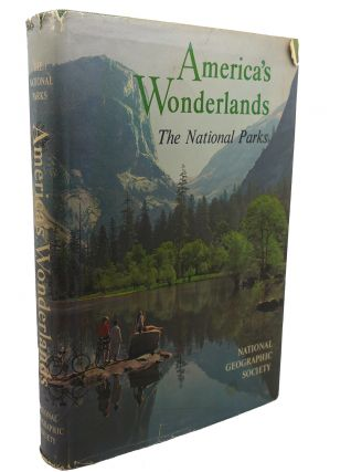 AMERICA'S WONDERLANDS : The Scenic National Parks and Monuments of the United States