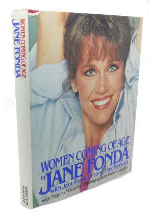 WOMEN COMING OF AGE. Jane Fonda