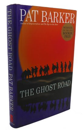 THE GHOST ROAD. Pat Barker