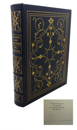HEALING AND THE MIND Signed Easton Press. Bill Moyers