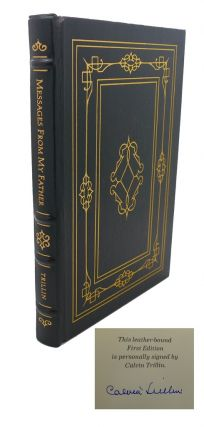MESSAGES FROM MY FATHER Signed Easton Press. Calvin Triller
