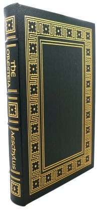 THE ORESTEIA Easton Press. Aeschylus