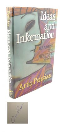 IDEAS AND INFORMATION : Managing in a High-Tech World. Arno Penzias