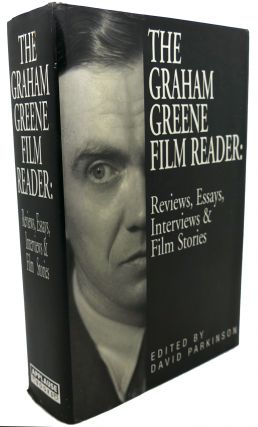 THE GRAHAM GREENE FILM READER : Reviews, Essays, Interviews & Film Stories. Graham Greene