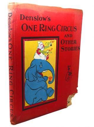 DENSLOW'S ONE RING CIRCUS And Other Stories