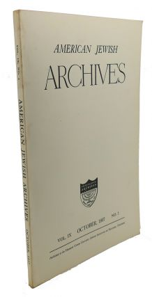 AMERICAN JEWISH ARCHIVES, VOL. IX, APRIL,1957, NO.2